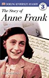 DK Readers: The Story of Anne Frank (Level 3: Reading Alone) (DK Readers Level 3)
