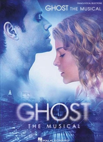 Ghost - The Musical: Songbook für Klavier, Gesang, Gitarre (Vocal Selections)