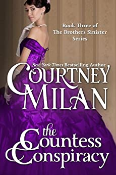 The Countess Conspiracy (The Brothers Sinister Book 3) by [Courtney Milan]