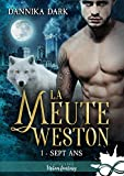 Sept ans: La Meute Weston, T1