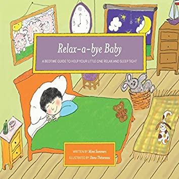 Relax-a-Bye Baby (Guided Bedtime Meditation)