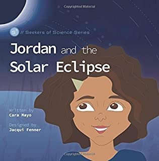 Jordan and the Solar Eclipse (Seekers of Science)