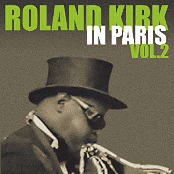 Roland Kirk in Paris, France 1964 at the Olympia (Live Vol. 2)