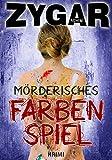 Mörderisches Farbenspiel: Ein Bielefeld-Krimi. Haverbeck ermittelt. Sein 11. Fall