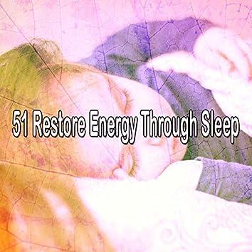 51 Restore Energy Through Sle - EP