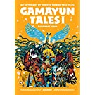 Gamayun Tales I: An anthology of modern Russian folk tales (Volume I)