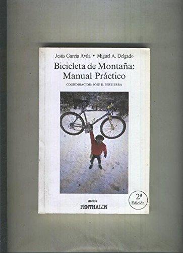El Buho Viajero numero 41: Bicicleta de Montaña, manual practico