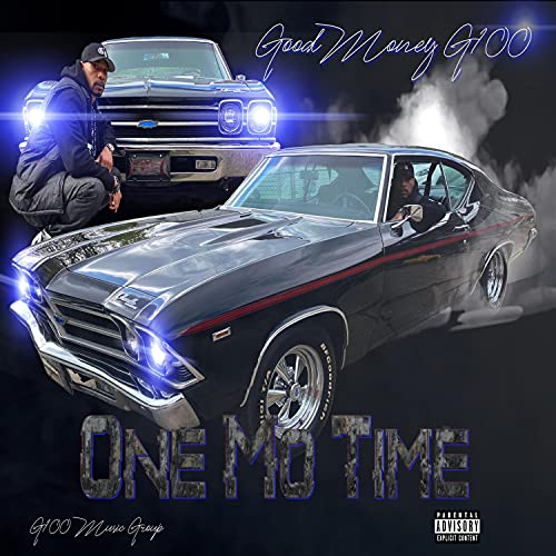 One Mo Time [Explicit]