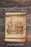 Tropics Bound: Elizabeth's Seadogs on the Spanish Main (English Edition)