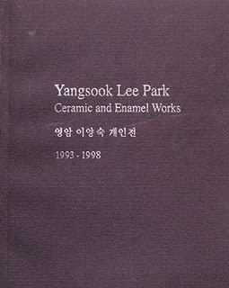 YANGSOOK LEE PARK: Ceramic and Enamel Works 1993-1998 [ Signed in Korean by the Artist Yangsook Lee Park ]
