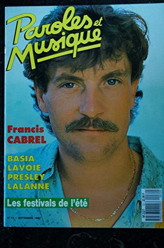Paroles & Musique 72 * 1987 09 * FRANCIS CABREL BASIA LAVOIE PRESLEY LALANNE