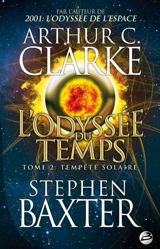L'Odyssée du Temps T02 Tempête solaire: L'Odyssée du Temps