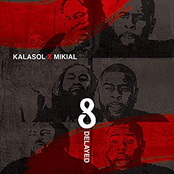 8 Delayed - EP