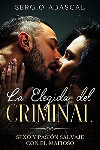 La Elegida del Criminal de Sergio Abascal
