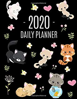 Cats Daily Planner 2020: Make 2020 a Meowy Year! | Cute Kitten Weekly Organizer with Monthly Spread: January - December | For School, Work, Office, ... for Women & Girls (Year Planners 2020)