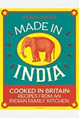Made in India: Cooked in Britain: Recipes from an Indian Family Kitchen by Meera Sodha(2014-07-03) Copertina rigida