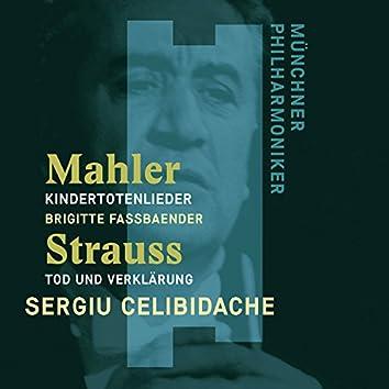 Mahler: Kindertotenlieder - Strauss, Richard: Tod und Verklärung
