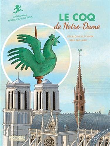 Le coq de Notre-Dame