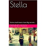 Stella: Some small towns have Big secrets... (The Chronicles of Alice Tarpley Book 4) (English Edition)