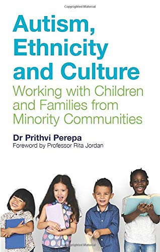 Autism, Ethnicity and Culture