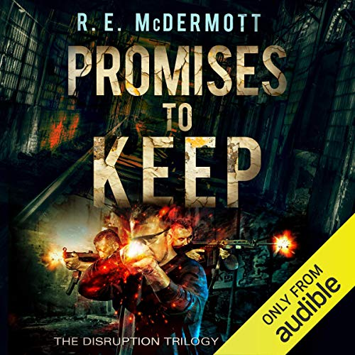 Promises to Keep: After the EMP Audiobook By R.E. McDermott cover art