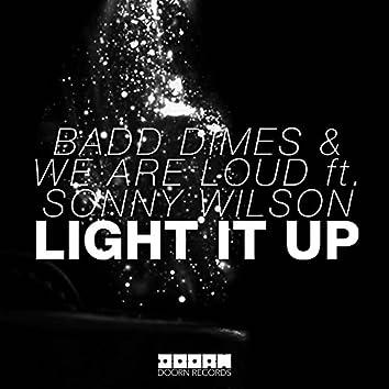Light It Up (feat. Sonny Wilson)