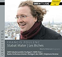 プーランク : スターバト・マーテル | バレエ音楽 「牝鹿」 (Francis Poulenc : Stabat Mater , Les Biches / Marlis Peterson , Radio-SO Stuttgart des SWR , SWR Vokalensemble Stuttgart , NDR Chor , Stephane Deneve) [輸入盤]
