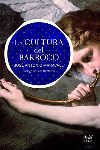 La cultura del Barroco (Ariel Letras)