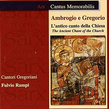 Ambrogio e Gregorio: L'antico canto della chiesa (The Ancient Chant of the Church)