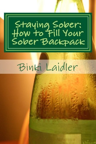 Staying Sober: How to Fill Your Sober Backpack