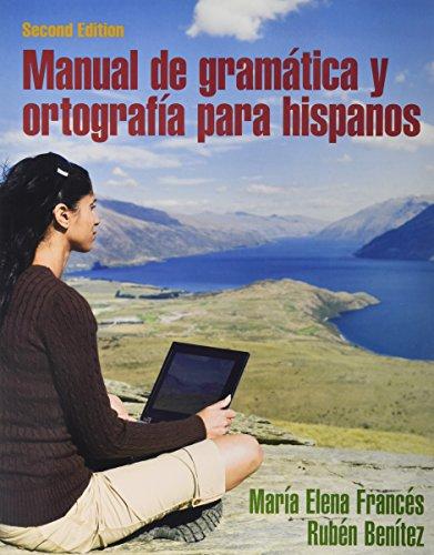Manual de gramática y ortografía para hispanos; Heritage Speaker Activities -- Access Card -- powered by MyLab Spanish (