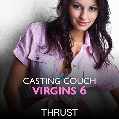 Casting Couch Virgins 6 cover art