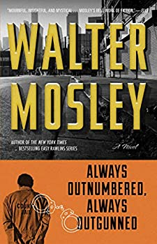 Paperback Always Outnumbered, Always Outgunned Book