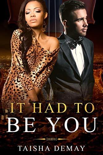 Book: It Had To Be You by Taisha Demay