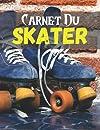 Carnet Du Skater: Planifiez vos entraînements en avance | Exercice, commentaire et objectif pour chaque session d'entraînement | Passionnée de sport : Skate