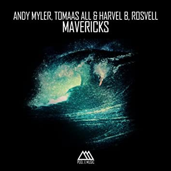 Mavericks (feat. Tomaas All, Harvel B, Rosvell)