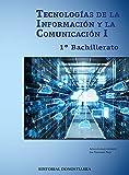 Tecnologías De La Información y La Comunicación I - 1º Bachillerato