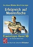 Erfolgreich auf Meeresfische: Praxistipps - Band 10 (Blinker Minis) - Vincent Kluwe-York