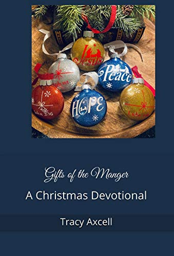Gifts of the Manger: A Christmas Devotional (English Edition)