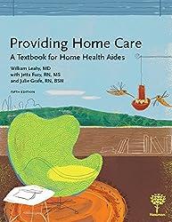Providing Home Care A Textbook For Health Aides 5e