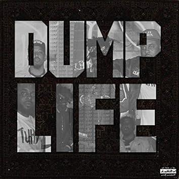 Dump Life