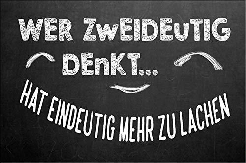 NWFS Spruch Wer Zweideutig Denkt… Hat eindeutig mehr zu lachen. Blechschild Metallschild Schild Metal Tin Sign gewölbt lackiert 20 x 30 cm