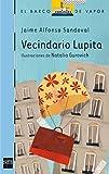Vecindario Lupita: 168 (El Barco de Vapor Azul)