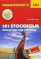 101 Stockholm - Reisefuehrer von Iwanowski: Geheimtipps und Top-Ziele. Mit herausnehmbarem Stadtplan