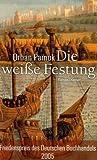 Die weiße Festung: Roman von Orhan Pamuk (26. September 2005) Gebundene Ausgabe von