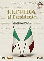 Lettera Al Presidente [Italian Edition]
