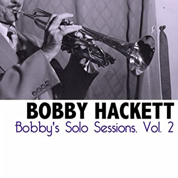 Bobby's Solo Sessions, Vol. 2