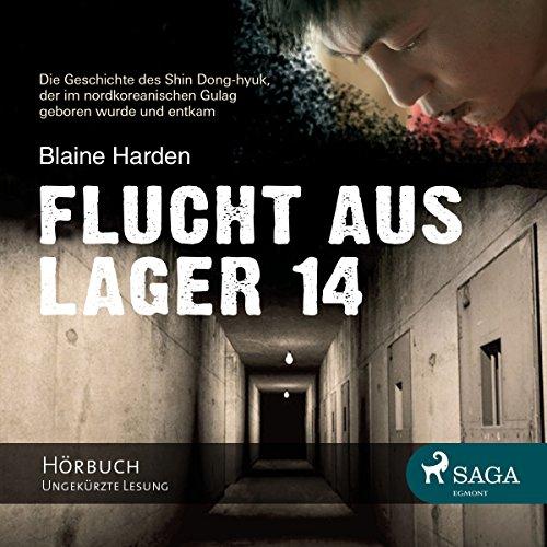 Flucht aus Lager 14 audiobook cover art