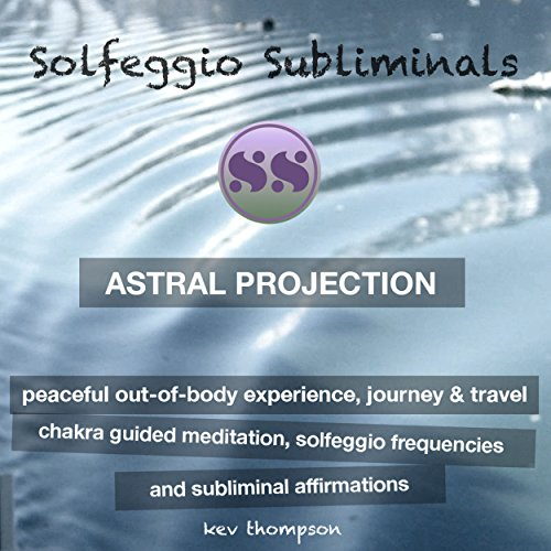 Astral Projection, Peaceful Out of Body Experience, Journey & Travel cover art