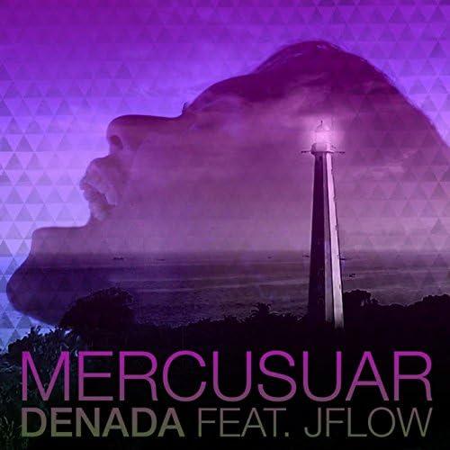 Denada feat. JFlow